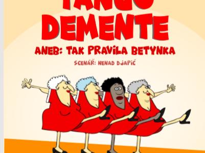 Ochotníci Divadelního spolku Slavkov: Sólo pro TANGO DEMENTE